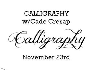 Calligraphy with Cade Cresap